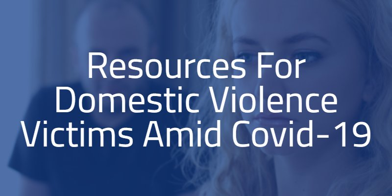 domestic violence information and resources during covid-19